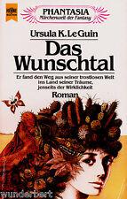 """Ursula K. LeGuin - """" Das WUNSCHTAL """" (1984) - tb"""