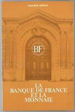 * La Banque de France et la Monnaie, 1980