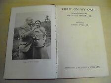 LIGHT ON  MY DAYS Autobiography GEORGES DUHAMEL  HB 1948 1st Edition Photographs