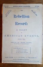 Rebellion Record: A Dairy of American Events,1860-1861, Part IV, Soft cover