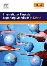 International Financial Reporting Standards in Depth (CIMA Professional Handbook