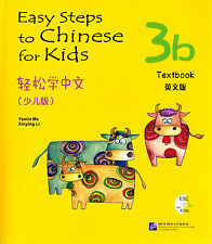 Easy Steps to Chinese for Kids: Textbook 3B - English & Chinese Ed. (with CD)