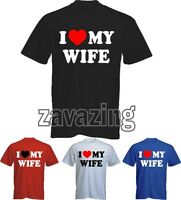 I LOVE  MY WIFE MAN T-SHIRT -ANNIVERSARY VALENTINES DAY PRESENT HEART GIFT LOVE