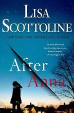 After Anna by Lisa Scottoline (2018, Hardcover)