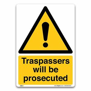 Traspassers will be prosecuted Sign - 1mm Plastic Sign - Warning Security