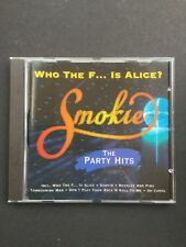 Smokie Who the f... is Alice? - The party hits - CD