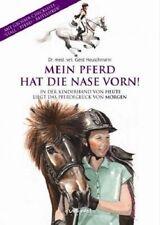 Mein Pferd hat die Nase vorn  Dr.med.vet.Gerd Heuschmann Mängelexemplar Wu-Wei