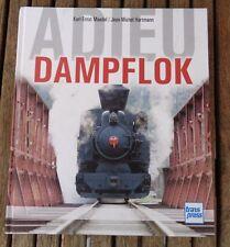 Buch Adieu Dampflok von Karl-Ernst Maedel + Jean-Michel Hartmann Top Fotos