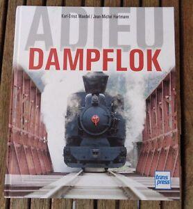 Book Adieu Steam From Karl-Ernst Maedel + Jean-Michel Hartmann Top Photos