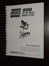 Ammco 800 On The Vehicle Brake Lathe Parts Manual