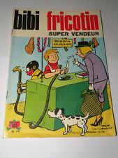 BIBI FRICOTIN  super vendeur  n° 74  1968