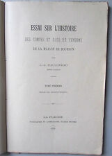 HALLOPEAU /ESSAI SUR L'HISTOIRE COMTES & DUCS DE VENDÔME..BOURBON /BESNIER 1909