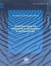 Global governance and global rules for development in the post-2015 Era