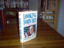 Looking Forward by George Bush (signed)