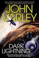 A Thunder and Lightning Novel: Dark Lightning 4 by John Varley (2014, Hardcover)