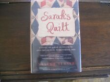 SARAH'S QUILT #2 by Nancy E. Turner, SIGNED/DATED, BCE  2005 HCDJ