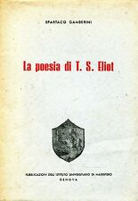 Spartaco Gamberini LA POESIA DI T. S. ELIOT