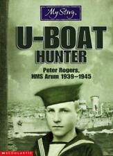 My Story U-Boat Hunter Bryan Perrett 2005 Near Fine Cond