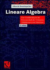 lineare Algebra. eine Einführung In die Wissenschaft der Vektoren Abbildungen U