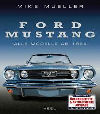 Ford Mustang (Shelby GT Boss Mach 1 GT500 Cabrio Coupe Fastback) Buch book DEU
