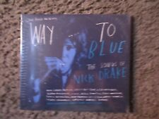 """V/A """"WAY TO BLUE THE SONGS OF NICK DRAKE"""" 2013 STILL SEALED 15TRX.TRIBUTE COMP."""