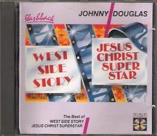 "JOHNNY DOUGLAS - CD  "" THE BEST OF WEST SIDE STORY / JESUS CHRIST SUPERSTAR """
