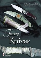 Fancy Knives: A Complete Analysis & Introduction to Make Your Own / knifemaking