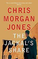 Jackal's Share Hardcover Chris Morgan Jones