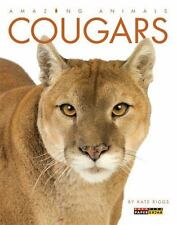 Amazing Animals: Cougars: By Riggs, Kate