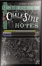 Learn to Create Your Own Chalk Style Notes: Includes White Gel Pens, Chalk Penci