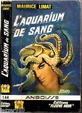 ANGOISSE n°144 # MAURICE LIMAT # L'AQUARIUM DE SANG # EO 1967 fleuve noir