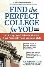 Find the Perfect College for You: 82 Exceptional Schools that Fit Your-ExLibrary
