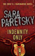 SARA PARETSKY ___ INDEMNITY ONLY __ BRAND NEW ___ FREEPOST UK