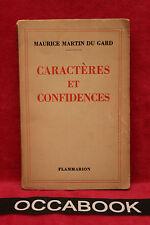 Caractères et Confidences - Maurice Martin Du Gard 1936