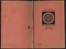 Volz Radja der Tiger Urwald Goldberg Weesberg 1932 Hirte Deutsche Sammlung