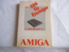 Christian Spanik: AMIGA 500 für Einsteiger. Ein DATA BECKER Buch