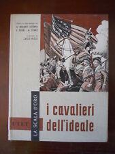 I Cavalieri dell'ideale Illustrate da Nicco - La Scala D'Oro UTET 1964 [G414]
