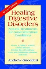 Healing Digestive Disorders: Natural Treatments for Gastrointestinal Conditions,