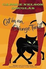 Cat in an Orange Twist: A Midnight Louie Mystery (Midnight Louie Mysteries), Dou