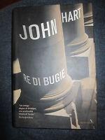 JOHN HART,  Re di bugie, MONDADORI, 2007, 1A ED. (A11)