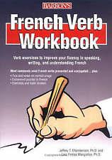 French Verb Workbook: At a Glance by J. Chamberlain, Lara Mangiafico...