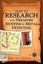 How to Research for Treasure Hunting and Metal Detecting : From Lead...