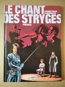 LE CHANT DES STRYGES n°2 ,  pièges ,  ( Corbeyran/Guérineau ,é.o novembre 1998 )