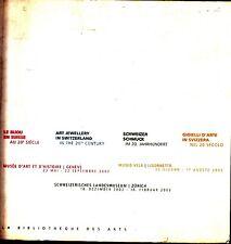 Art Jewelery in Switzerland 20th Century Schweizerisches Landesmuseum 2002