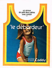PUBLICITE ADVERTISING 035  1973  CADDY   sous vetements enfants débardeur