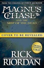 Magnus Chase and the Ship of the Dead (Book 3) by Rick Riordan (Hardback, 2017)