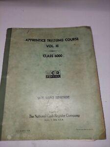 •National Cash Register Co. Apprentice Training Course Vol.III Class 6000 1963•