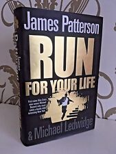 JAMES PATTERSON Run For Your Life 1st edition 2009 NYPD crime thriller hardback