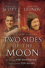 Two Sides of the Moon : Our Story of the Cold War Space Race by Alexei Leonov...