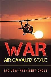 War Air Cavalry Style, Paperback by Chole, Bert, Brand New, Free shipping in ...